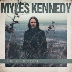 MYLES KENNEDY-IDES OF MARCH(LTD)