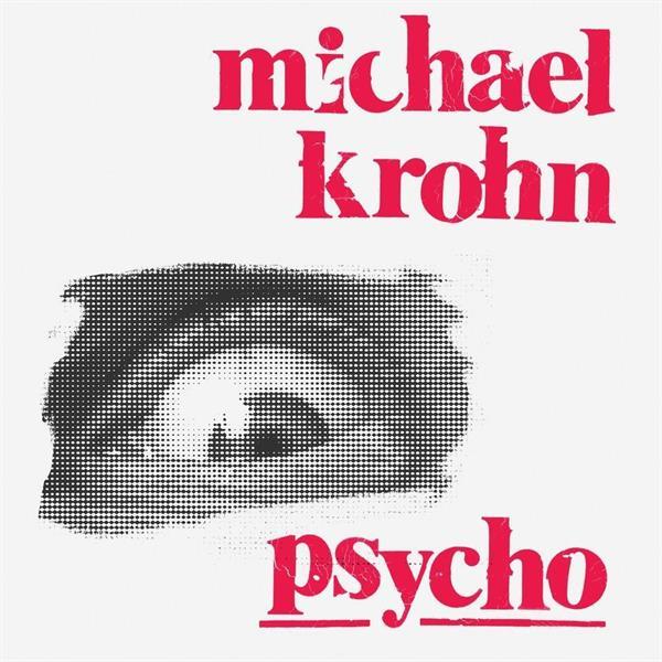 Michael Krohn-Psycho(LTD)