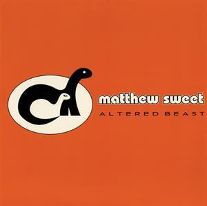 MATTHEW SWEET-ALTERED BEAST(RTI)