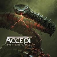 Accept-Too Mean To Die(LTD)