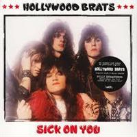 HOLLYWOOD BRATS-Sick On You(RSD2018)