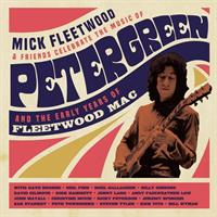 Mick Fleetwood And Friends-Celebrate The Music Of Peter Green(Deluxe Ed.)