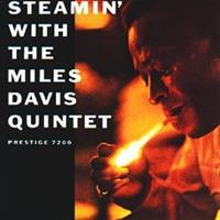 The Miles Davis Quintet ‎– Steamin' With The Miles