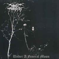 Darkthrone – Under A Funeral Moon