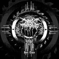 Darkthrone – Hate Them