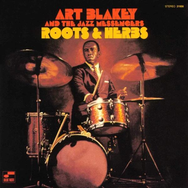 Art Blakey & The Jazz Messengers-Roots and Herbs(LTD)