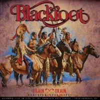 Blackfoot-Train Train - Southern Rock Live