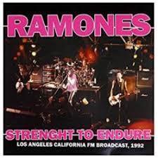 Ramones-Strenght to Endure