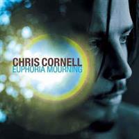 Chris Cornell – Euphoria Mourning