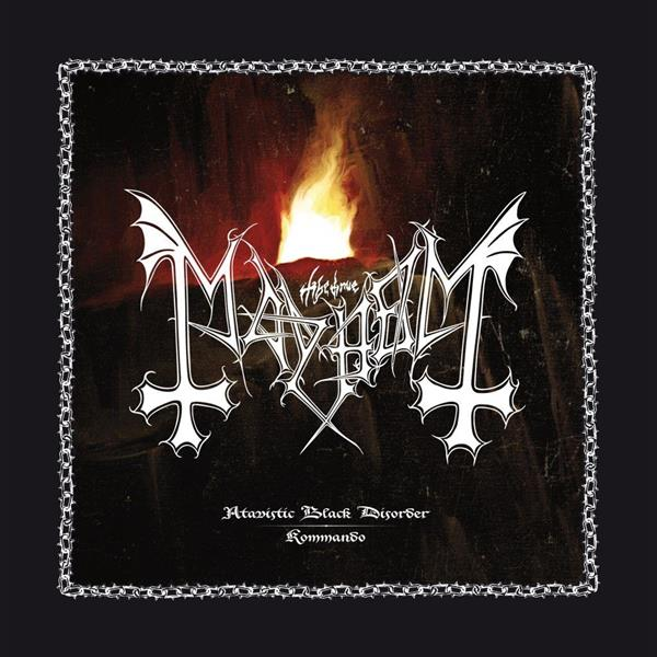 MAYHEM Atavistic Black Disorder / Kommando