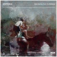 Mats Eilertsen Trio & Trio Mediaeval-Memorabil