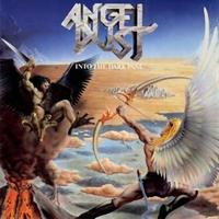 ANGEL DUST-Into the Dark Past