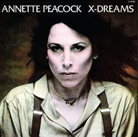 Annette Peacock-X-Dreams(LTD)