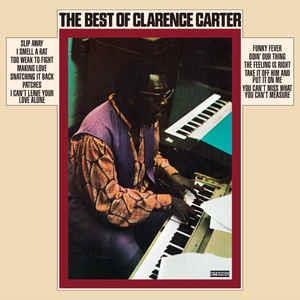 Clarence Carter– The Best Of Clarence Carter