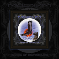 Magnum-Wings Of Heaven Live(LTD)