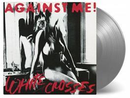 AGAINST ME!-White Crosses(LTD)