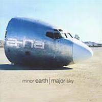 a-ha-Minor Earth Major Sky