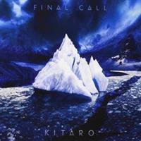 Kitaro – Final Call