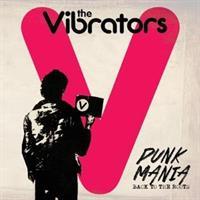 The Vibrators-Punk Mania -Back To The Roots (LTD)