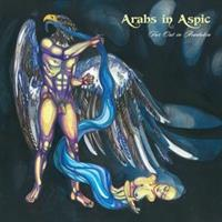 ARABS IN ASPIC-Far Out In Aradabia(LTD)