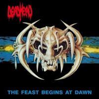 DEAD HEAD-Feast Begins At Dawn