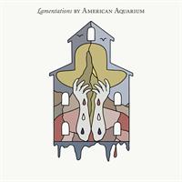 AMERICAN AQUARIUM-Lamentions