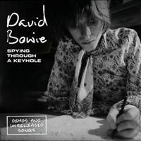DAVID BOWIE-Spying Through a Keyhole