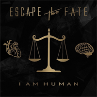 Escape The Fate ‎– I Am Human