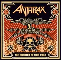 ANTHRAX-Greater of Two Evils