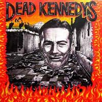 Dead Kennedys-Give Me Convenience or Give Me Death
