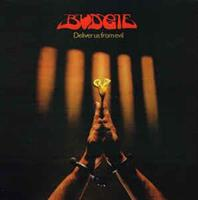 BUDGIE-Deliver Us From Evil