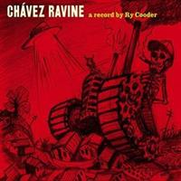 RY COODER-Chavez Ravine