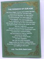 The paradox of our age, Dalai Lama
