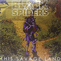 Black Spiders-This Savage Land