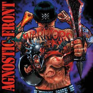 Agnostic Front-Warriors