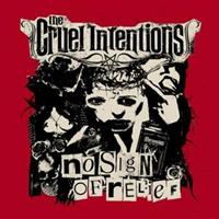 CRUEL INTENTIONS-No Sign of Relief