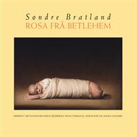 Sondre Bratland-Rosa Frå Betlehem