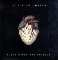 Alice In Chains-Black Gives Way To Blue