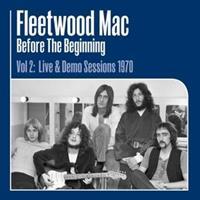 FLEETWOOD MAC-Before the Beginning Vol 2: Live &am