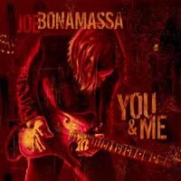 Joe Bonamassa-You & Me