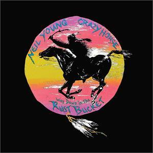 NEIL YOUNG & CRAZY HORSE- WAY DOWN IN THE RUST BUCKET(LTD)