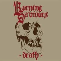 Burning Saviours - Death