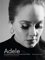 Adele-A Celebration of an Icon and Her Music