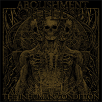 Abolishment Of Flesh-Human Condition