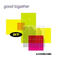 A Certain Ratio-Good Together(LTD)