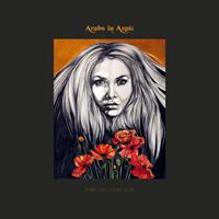 Arabs In Aspic-De Dødes Tjern/Step Into The Fire (