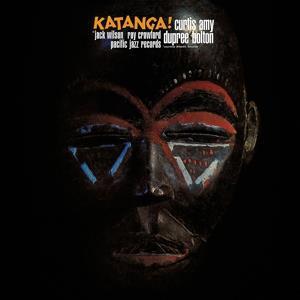 Curtis Amy-Katanga! (Tone Poet)