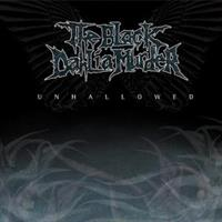 BLACK DAHLIA MURDER-UNHOLLOWED(LTD)