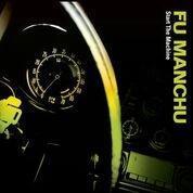 FU MANCHU-Start the Machine(LTD)