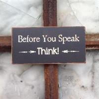 Magnet Before you speak >Think!<